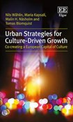 Urban Strategies for Culture-Driven Growth. Co-creating a European Capital of Culture